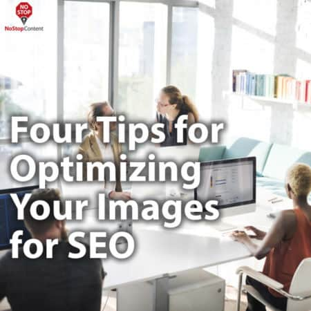 Four Tips for Optimizing Your Images for SEO