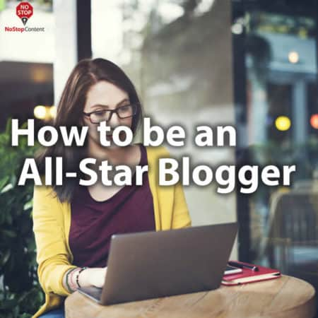 How to be an All-Star Blogger