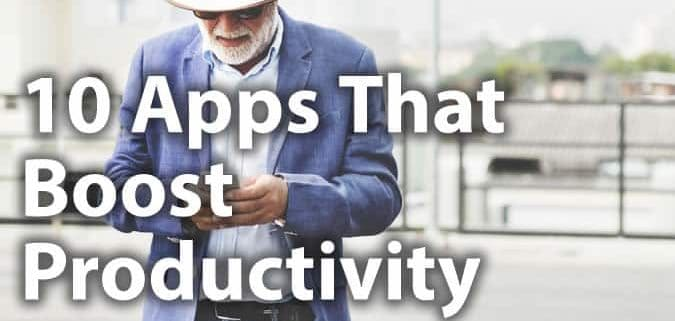 10 Apps That Boost Productivity