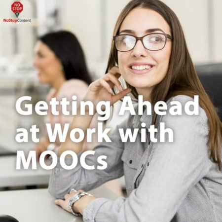 Getting Ahead at Work with MOOCs