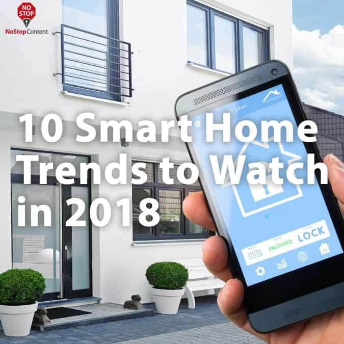 10 Smart Home Trends to Watch in 2018