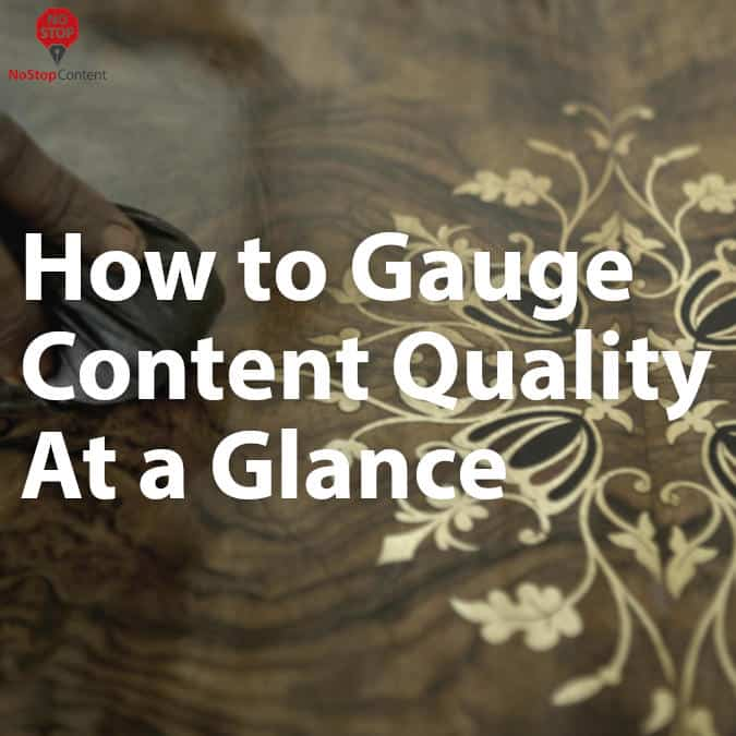 How to Gauge Content Quality
