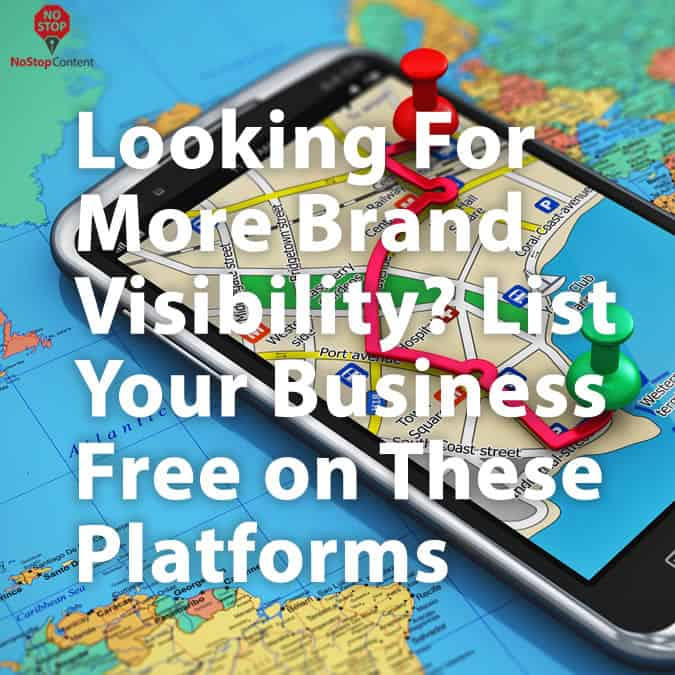 Looking For More Brand Visibility? List Your Business for